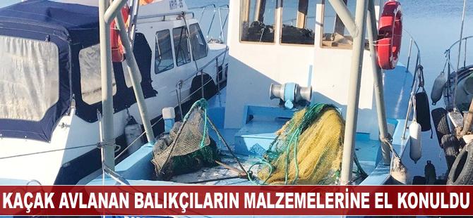 Balıkesir'de kaçak avlanan balıkçıların malzemelerine el konuldu