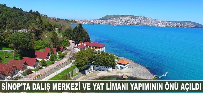 Sinop'ta dalış merkezi ve yat limanı yapımının önü açıldı